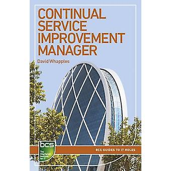 Continual Service Improvement Manager - Careers in IT Service Manageme