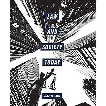 Law and Society Today by Riaz Tejani - 9780520295742 Book