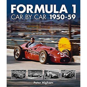 Formula 1 Car by Car 1950-59 by Peter Higham - 9781910505441 Book