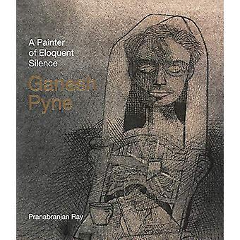 Ganesh Pyne by Pranabranjan Ray - 9789385360213 Book