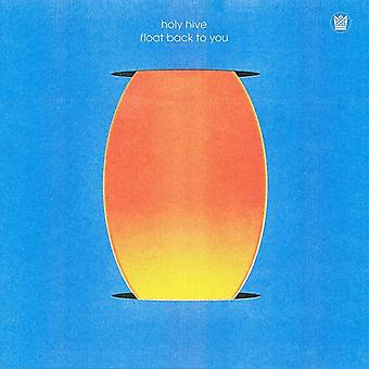 Holy Hive - Float Back To You (Color Vinyl) [Vinyl] USA import