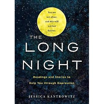 The Long Night: Readings and Stories to Help You through Depression