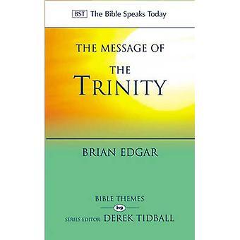 El mensaje de la vida de la Trinidad en Dios La Biblia habla hoy temas