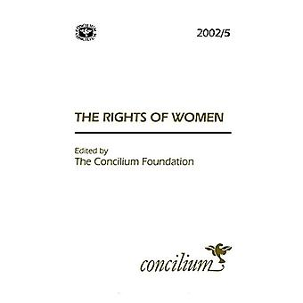 Concilium 2002/5 The Rights of Women by Maria Pilar Aquino - 97803340