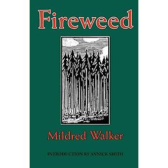 Fireweed by Mildred Walker - 9780803297586 Kirja
