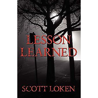 Lesson Learned by Scott Loken - 9781601454621 Book