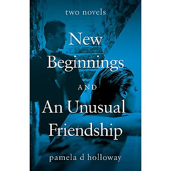 New Beginnings and An Unusual Friendship