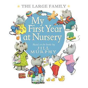 The Large Family: My First Year at Nursery