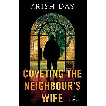Coveting the Neighbour's Wife