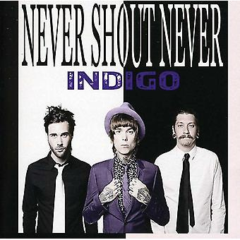 Never Shout Never - Indigo [CD] USA import