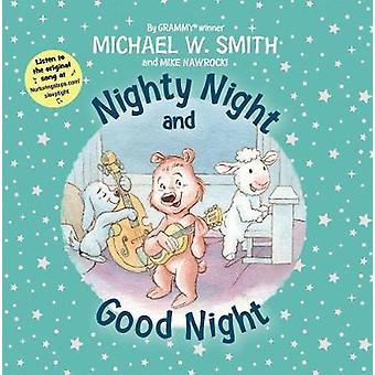 Nighty natt og god natt av Michael W. Smith - 9780310767015 bok