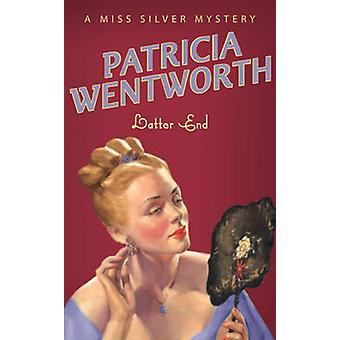 Latter End by Patricia Wentworth - 9780340767894 Book