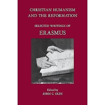 Christlichen Humanismus und der Reformation - ausgewählte Schriften des Erasmus-Programms