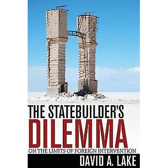 Dilemma di Statebuilder - sui limiti dell'intervento straniero di