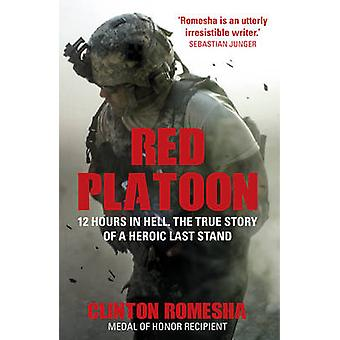 Red Platoon by Clinton Romesha - 9781784751814 Book