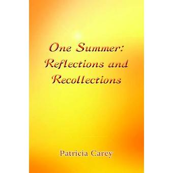 One Summer - 978-1-78623-353-0 by Patricia Carey - 9781786233530 Book