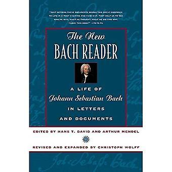 O novo leitor de Bach: Vida de Johann Sebastian Bach em cartas e documentos