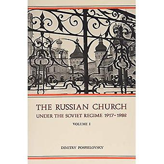 The Russian Church and the Soviet Regime, 1917-82