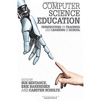 Computador ciência educação: Perspectivas de ensino e aprendizagem na escola