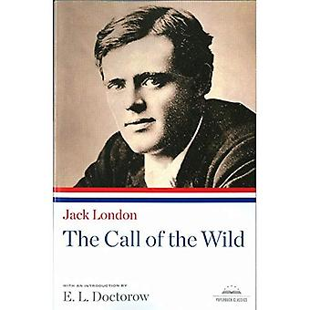 The Call of the Wild (Library of America Paperback Classics)