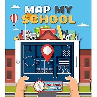 Karte von meiner Schule (Kartierung meine Welt)
