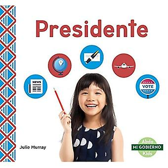 Presidente/ President (Mi Gobierno/ My Government)