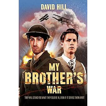 My Brothers War by Hill & David