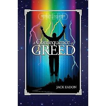 A Consequence of Greed 30th Anniversary  5th Edition1C Version by Eadon & Jack