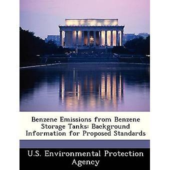 Emisiones de benceno de benceno almacenamiento tanques antecedentes de normas propuestas por la Agencia de protección ambiental