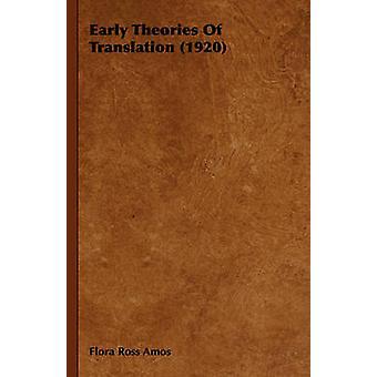 Vroege theorieën van vertaling 1920 door Amos & Flora Ross