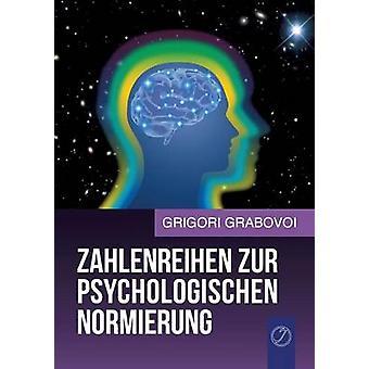 Zahlenreihen zur psychologischen Normung von Grabovoi & Grigori