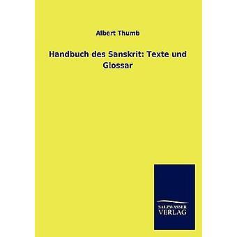 Handbuch des sanscrito Texte und Glossar da pollice & Albert