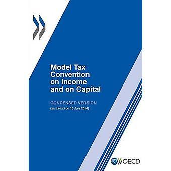 Modelverdrag inzake dubbele belasting op inkomen en kapitaal verkorte versie 2014 door de OESO