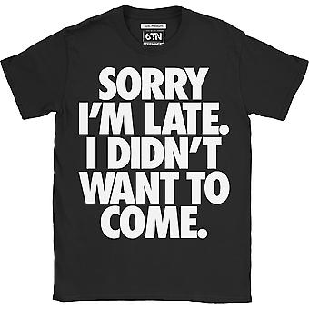 Sorry im late i didnt want to come funny t shirt party slogan introvert