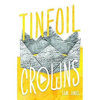 Tinfoil Crowns