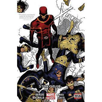 Uncanny X-Men Vol. 6 - Storyville Premiere by Brian Michael Bendis - C