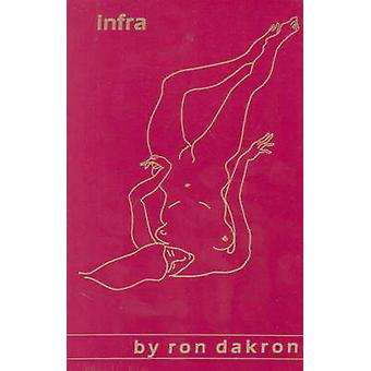 Infra by Ron Dakron - 9780930773045 Book