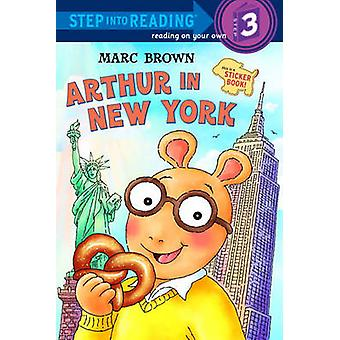 Arthur in New York by Marc Tolon Brown - 9781436437363 Book