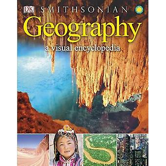 Geography - A Visual Encyclopedia by DK - 9781465408853 Book