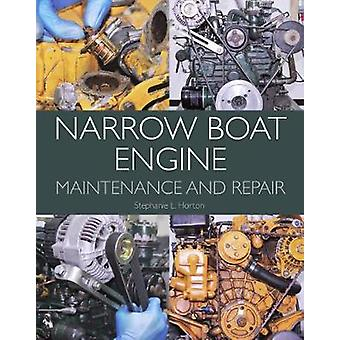 Narrow Boat Engine Maintenance and Repair by Stephanie L. Horton - 97