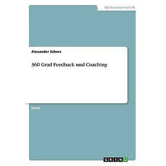 360 Grad Feedback Und Coaching by Alexander Scherz - 9783668353992 Bo