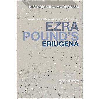 Ezra Pound's Eriugena (Historicizando el Modernismo)