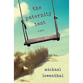 Det Paternity testet av Michael Lowenthal - 9780299290009 bok