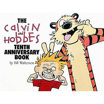 Calvin and Hobbes Tenth Annive (10th) by Bill Watterson - 97808362043