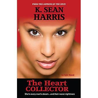 The Heart Collector by K. Sean Harris - 9789766108274 Book