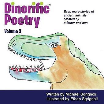 שירה דיאביבית כרך 3 סיפורים של בעלי חיים עתיקים שנוצרו על ידי אב ובן. מאת Sgrignoli & מיכאל