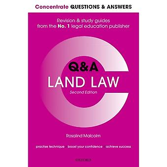 Concentrate Questions and Answers Land Law by Rosalind Malcolm