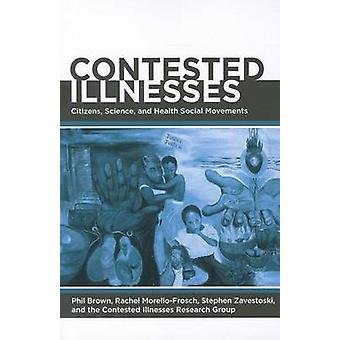 Contested Illnesses by Phil Brown