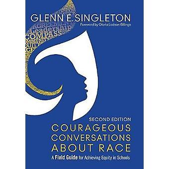 Mutige Gespräche über Rennen von Glenn E. Singleton