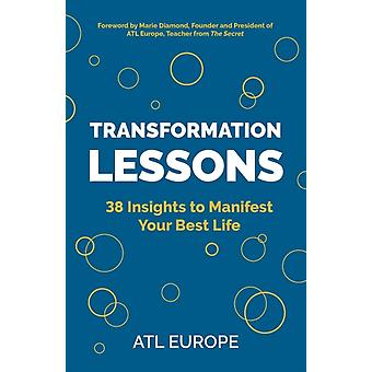 Transformation Lessons 38 Insights to Manifest Your Best Life by Europe & ATL